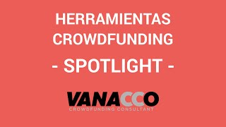 Tutorial: ¿Cómo detectar herramientas para tu crowdfunding? (Spotlight)