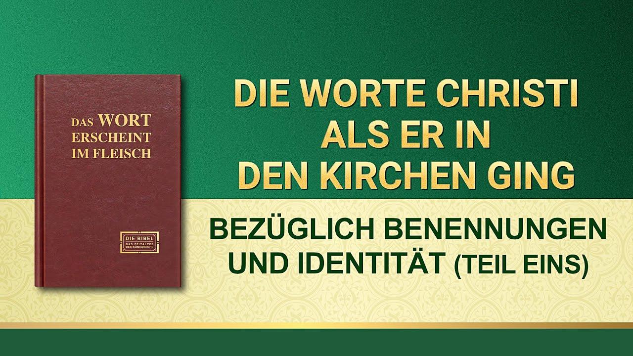 Das Wort Gottes   Bezüglich Benennungen und Identität Teil Eins