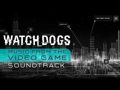 Watch Dogs - Elevated Trains Track 07