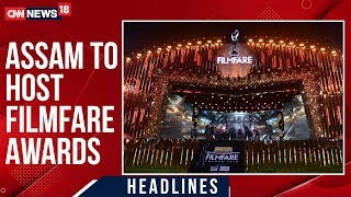 Guwahati To Host 65th Filmfare Awards, Karan Johar & Vicky Kaushal To Host Show | CNN News18