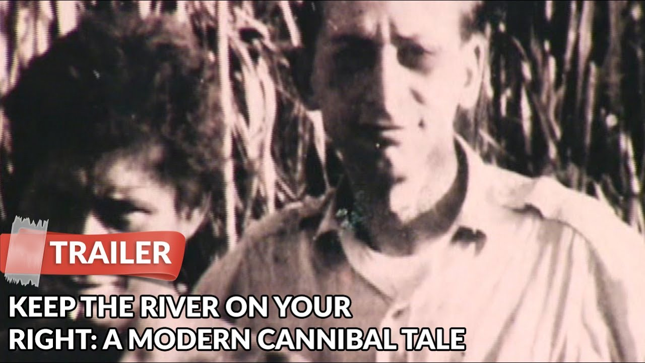 Keep the River on Your Right: A Modern Cannibal Tale