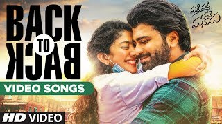 Padi Padi Leche Manasu Back To Back Video Songs   PPLM   Sharwanand, Sai Pallavi