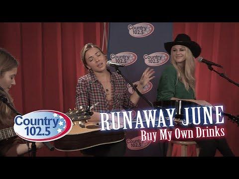 Runaway June - Buy My Own Drinks
