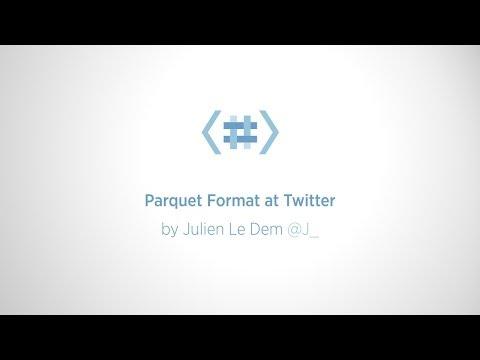 Parquet Format at Twitter