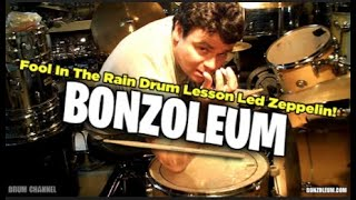 DRUM LESSON * FOOL IN THE RAIN Led Zeppelin