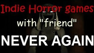 Indie Horror Games reactions compilation! (with friends)