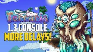 Terraria 1.3 CONSOLE UPDATE More DELAYS! | PS4 & XBOX1 Terraria NEWS