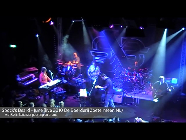 Spock's Beard  - June - live with Collin Leijenaar guesting on drums