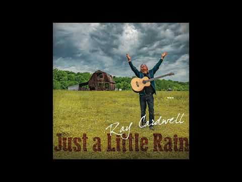 Ray Cardwell - Take Me To The River
