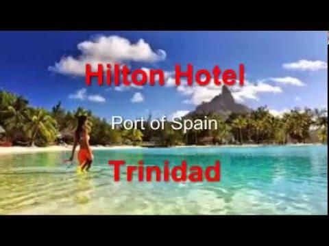 Hilton Hotel Port Of Spain Trinidad - Trini Review