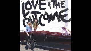 "Love & The Outcome - ""King Of My Heart"" (Official Audio)"