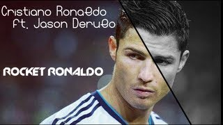 Cristiano Ronaldo - Rocket Ronaldo ft. Jason Derulo - 2012/2013 HD