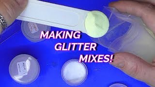 MAKING GLITTER MIXES FOR NAILS | ABSOLUTE NAILS