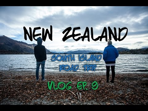 Kinging-It New Zealand Vlog Ep 9 - A Broken Neck |Nelson | Fox Glacier | Lake Wanaka| Queenstown