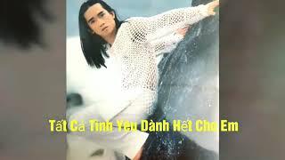 Tất Cả Tình Yêu Dành Hết Cho Em - Minh Thuận