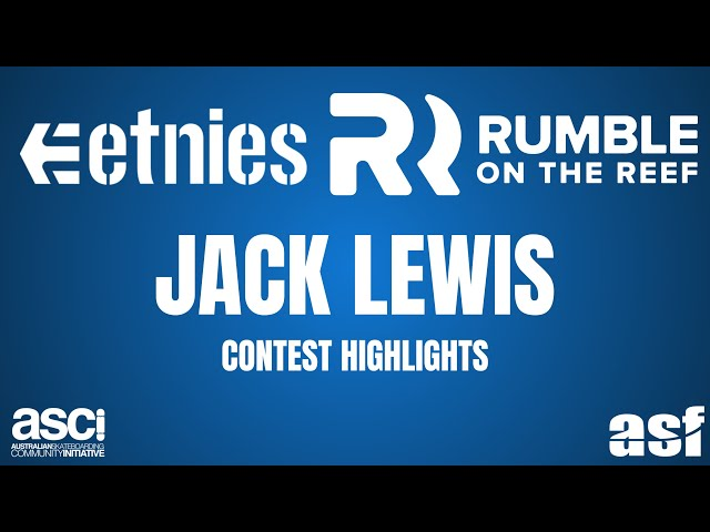QLD 12 and Under Champion - Jack Lewis - Etnies Rumble on the Reef 2018