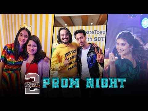 SOTY2 Prom Night   Tiger Shroff   Tara   Ananya   Punit Malhotra   In cinemas now