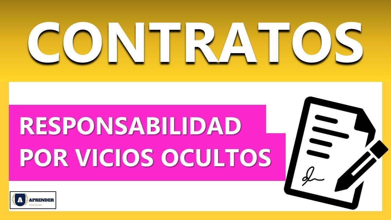 CONTRATOS: Responsabilidad por Vicios Redhibitorios - VICIOS OCULTOS