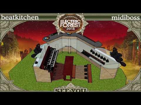 Beat Kitchen 3 - Electric Forest 2018 - TheMidiBoss