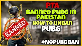 Pubg Ban in Pakistan? | How To Unban | Pubg Mobile
