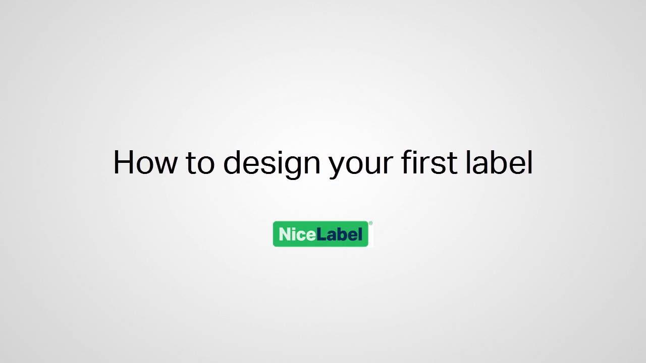 NiceLabel 2017 - Design your first label