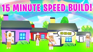 15 MINUTE SPEED BUILD CHALLENGE In Adopt Me! Roblox