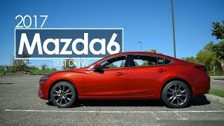2017 Mazda6 | Review | Test Drive