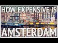 Netherlands Travel: How Expensive is Amsterdam?