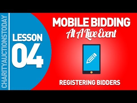 Mobile Bidding At A Live Event lesson 4 - Registering Bidders