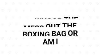 Me boxing the boxing bag