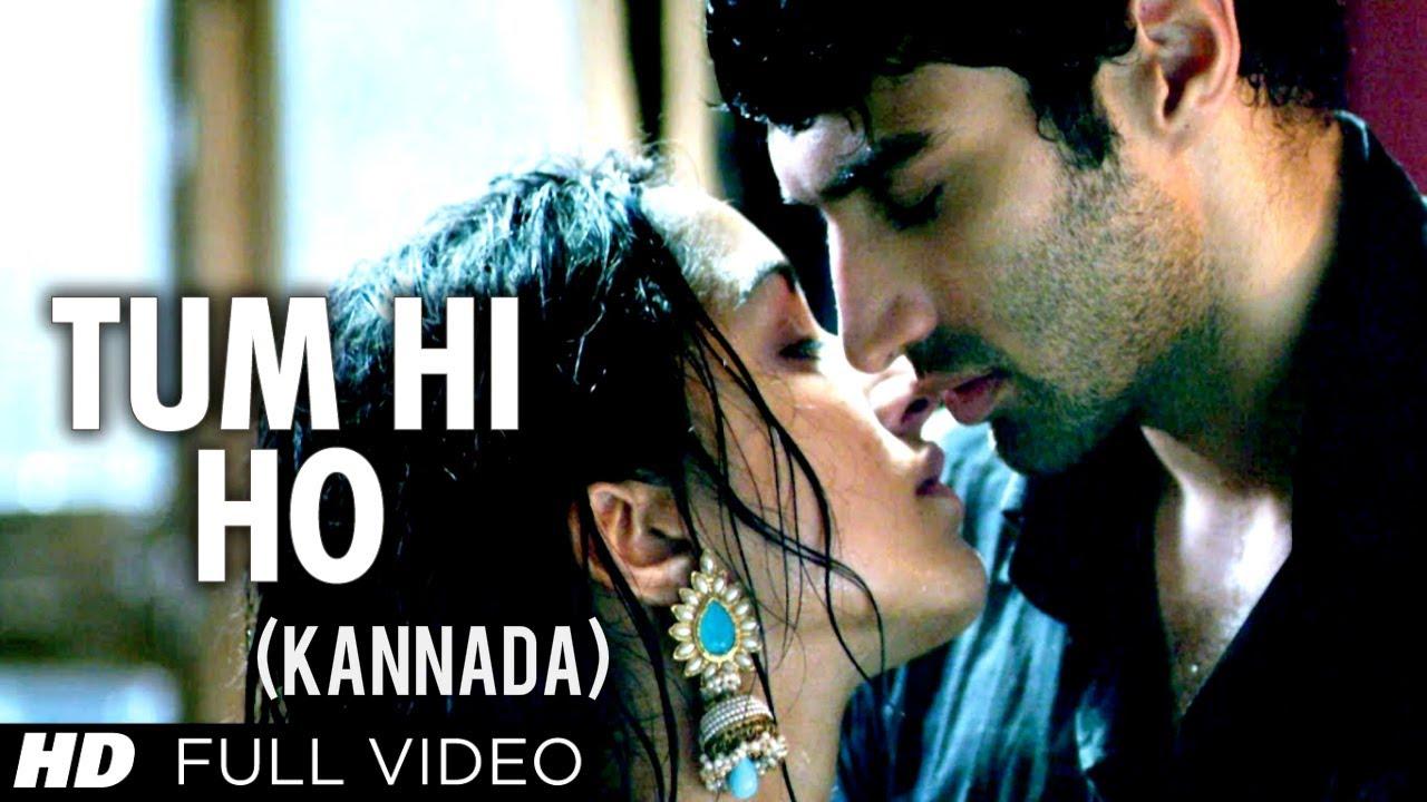 Download Tum Hi Ho Kannada Version Ft. Aditya Roy Kapur, Shraddha Kapoor - Aashiqui 2 Movie