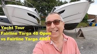 Yacht Tour : Fairline Targa 48GT vs Targa 48 Open