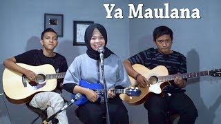 YA MAULANA SABYAN Cover by FeraChocolatos ft Gilang Bala