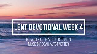 Lent Devotional Week 4