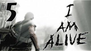 I am Alive (прохождение) - Тяжелый путь к Генри #5