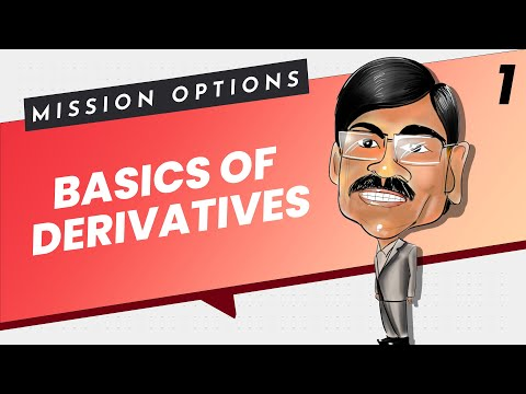 DERIVATIVES in Stock Market - Explained | Mission Options E01
