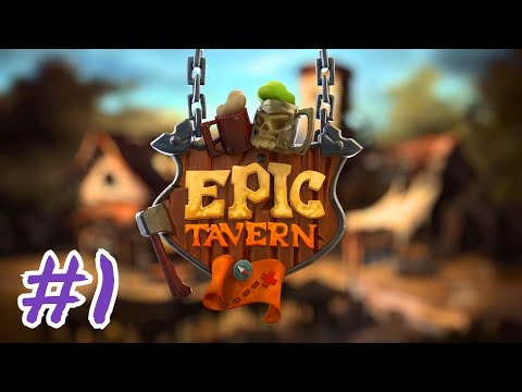 Let's Play Epic Tavern - RPG Management/Tycoon Game | 01