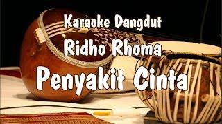 Gambar cover Karaoke Penyakit Cinta (Ridho Rhoma)