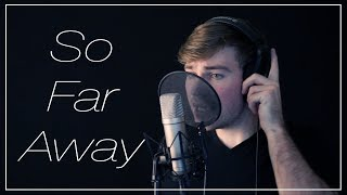 So Far Away - Martin Garrix & David Guetta (Cover) | Derek Anderson