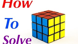 Simplest and easiest way to solve a 3x3 Rubik's cube for beginners