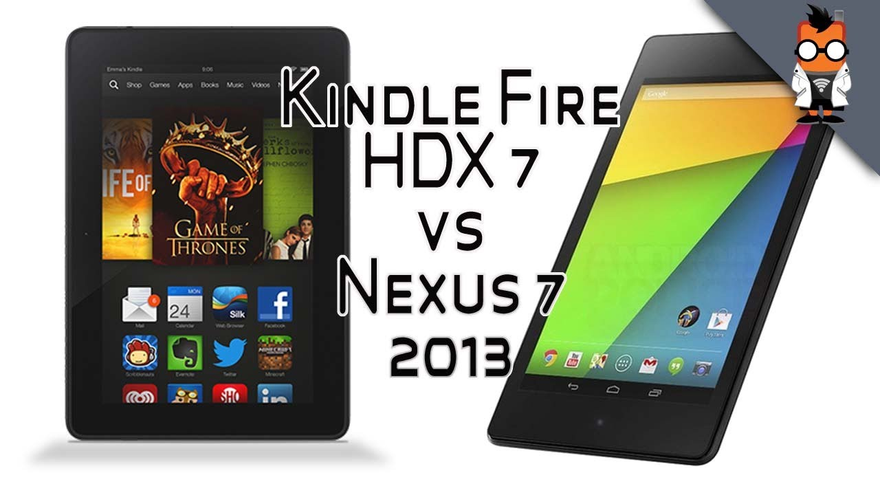 Kindle Fire HDX 7 vs Nexus 7 2013