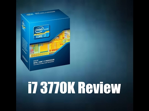 The I7-3770K | Best of socket 1155