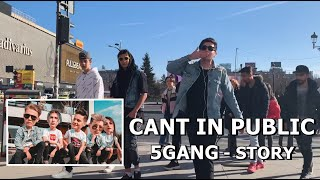 5GANG - STORY (CANT IN PUBLIC)