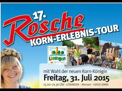 17. Rosche Korn-Erlebnis-Tour 2015 - Best Of