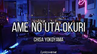 Soredemo Sekai wa Utsukushii 『 Rain Goodbye ☁️』- Chisa Yokoyama /Ame no Uta Okuri (Lyrics)
