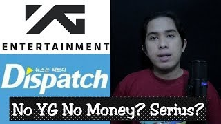 Dispatch Kembali Menyerang YG Entertainment & Idolnya!! Mari Kita Bahas ~