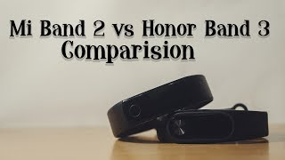 Honor Band 3 vs Mi Band 2 (Comprehensive Comparison) - Which is Better?