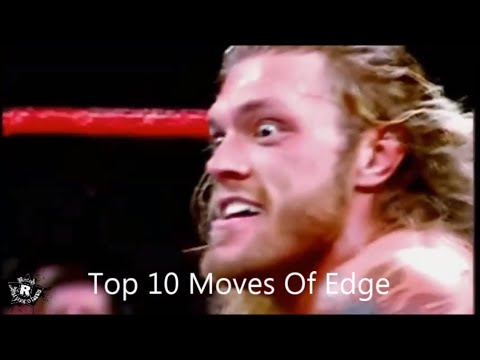 Top 10 Moves Of Edge