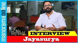 Jayasurya | Exclusive Interview | I Me Myself  | Manorama Online