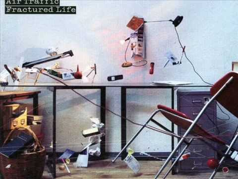 Air Traffic- Just Abuse Me